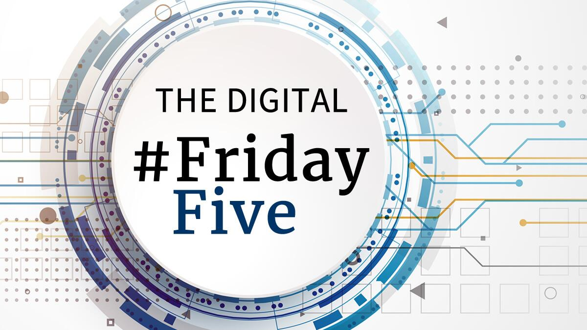 The Digital #FridayFive
