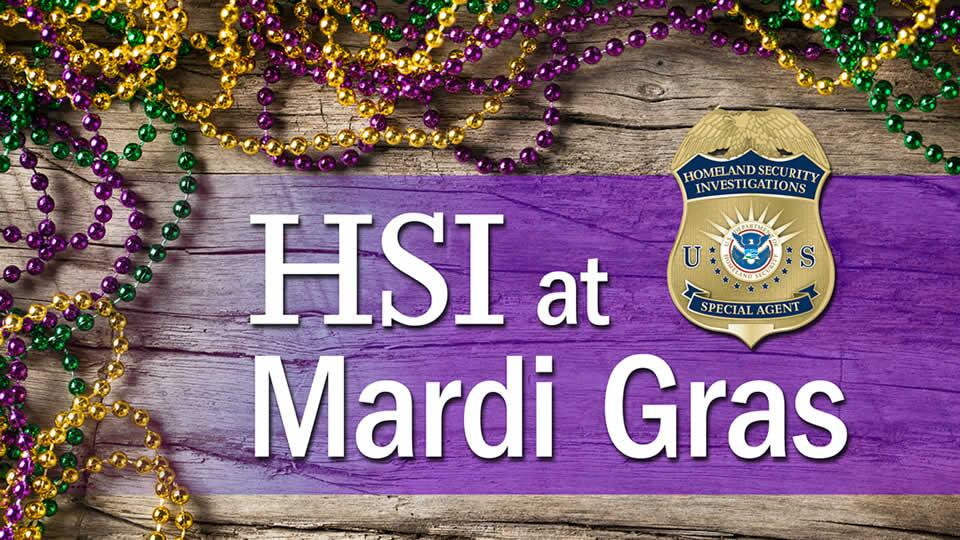 HSI at Mardi Gras