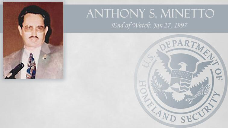 Anthony S. Minetto: End of Watch Jan 27, 1997
