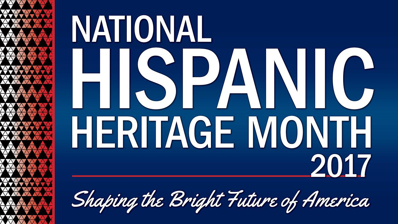 National Hispanic Heritage Month 2017
