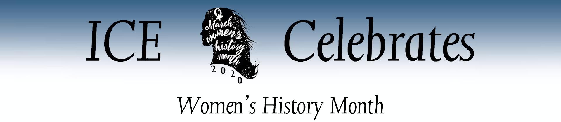 ICE celebrates Women's History Month