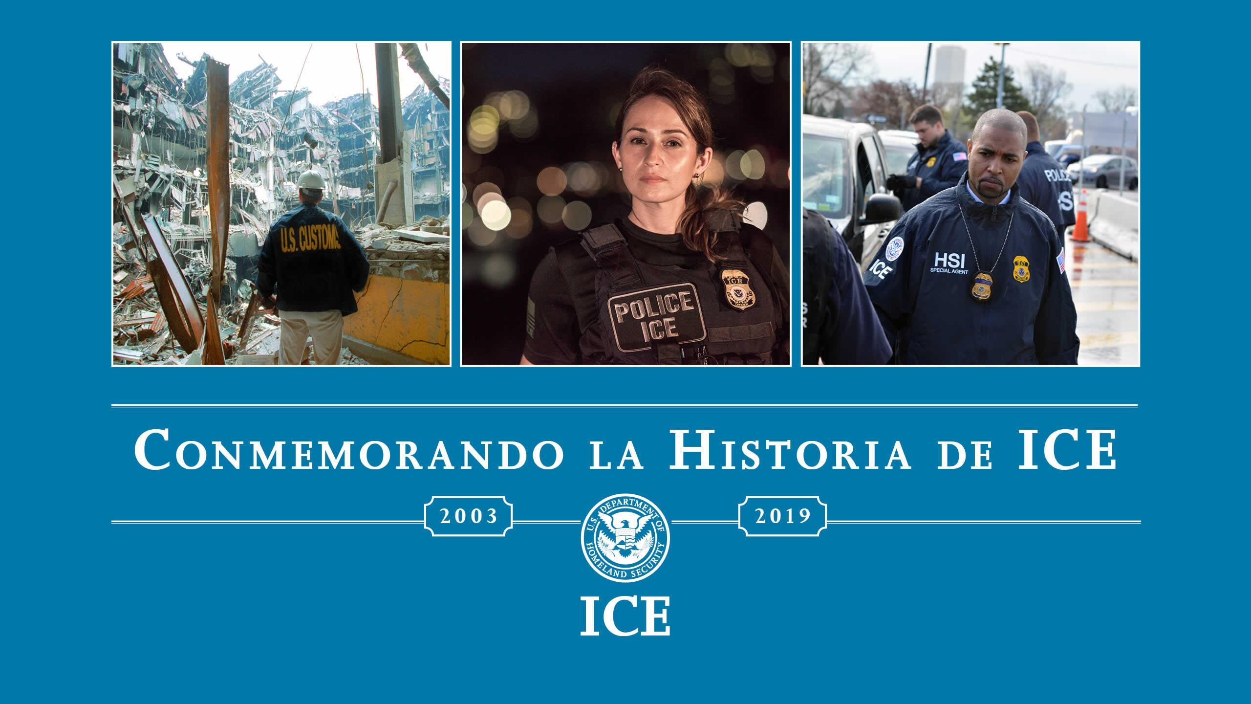 Celebrando la Historia de ICE
