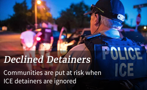 Declined Detainers