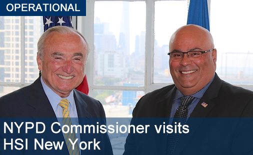NYPD Commissioner visits HSI New York