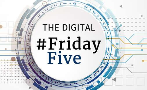 THE DIGITAL: #FridayFive