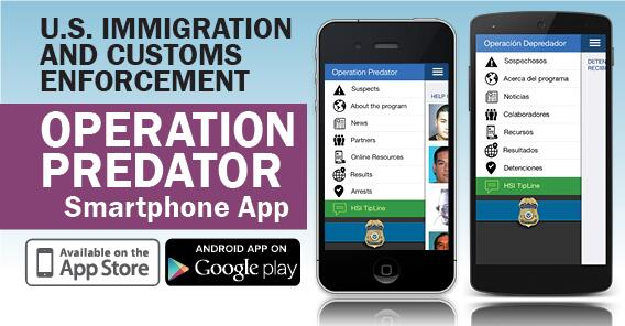 ICE expands reach of smartphone app designed to locate child predators and rescue their victims