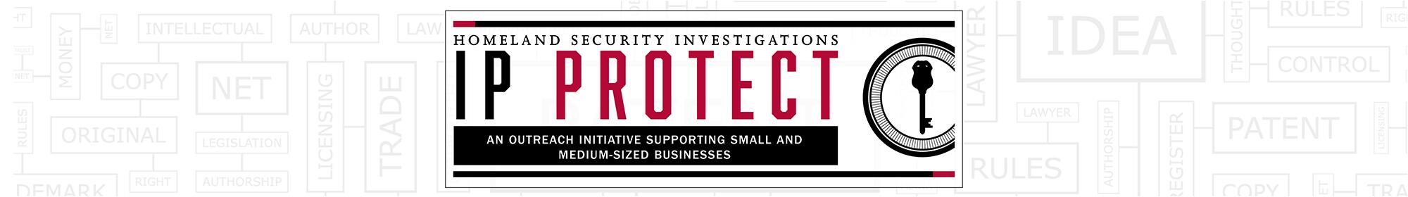 IPR Center launches community-based initiative to help small business protect themselves against intellectual property theft, other fraud