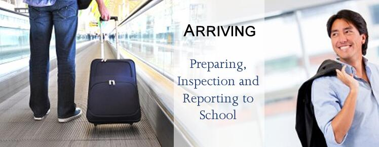 Arriving: Preparing, Inspection, and Reporting to School