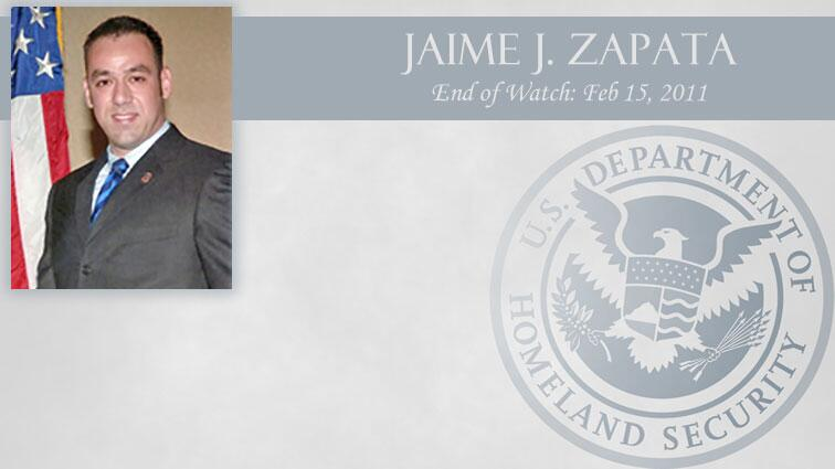 Jaime J. Zapata: End of Watch Feb 15, 2011