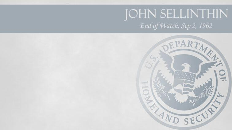 John Sellinthin: End of Watch Sep 2, 1962