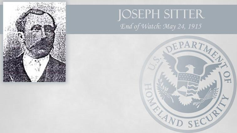 Joseph Sitter: End of Watch May 24, 1915