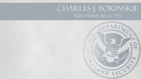 Charles J. Bokinskie: End of Watch Apr 24, 1974