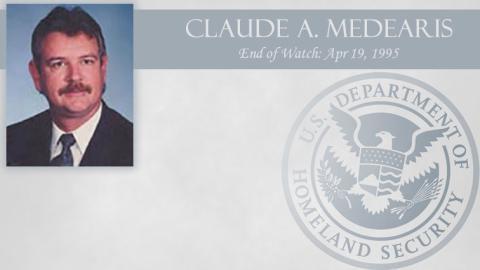 Claude A. Medearis: End of Watch Apr 19, 1995