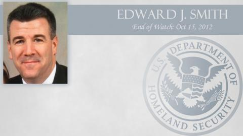 Edward J. Smith: End of Watch Oct 15, 2012
