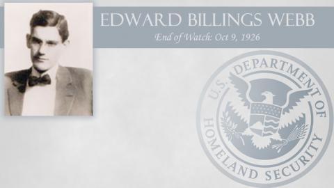 Edward Billings Webb: End of Watch Oct 9, 1926