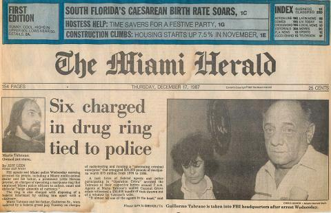 "Special Agent Cannon on the front page of The Miami Herald, in 1987, at the conclusion of an organized crime drug enforcement task force investigation titled ""Operation Cobra."" She is walking Mr. Guillermo Tabraue, Sr. into the back of the Federal Bureau Investigation's Miami office after his arrest for running a drug smuggling operation worth $75 million."