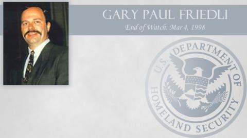 Gary Paul Friedli: End of Watch Mar 4, 1998