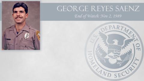 George Reyes Saenz: End of Watch Nov 2, 1989