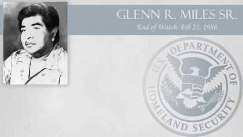 Glenn R. Miles Sr.: End of Watch Feb 21, 1986