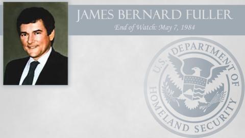 James Bernard Fuller: End of Watch May 7, 1984