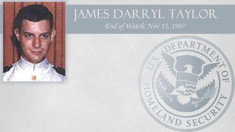 James Darryl Taylor: End of Watch Nov 15, 1987