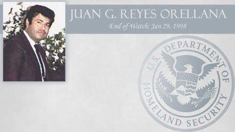 Juan G. Reyes Orellana: End of Watch Jan 29, 1998