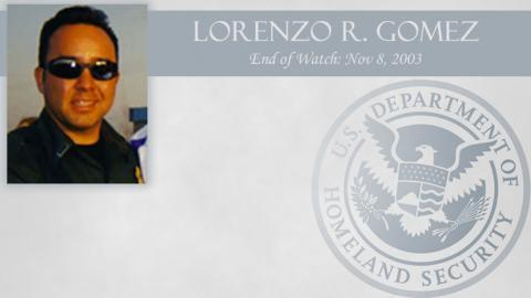Lorenzo R. Gomez: End of Watch Nov 8, 2003