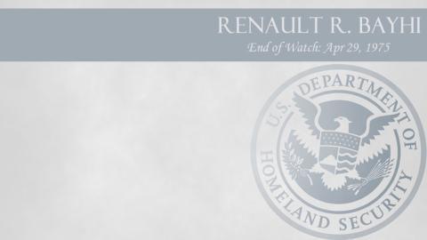 Renault R. Bayhi: End of Watch Apr 29, 1975