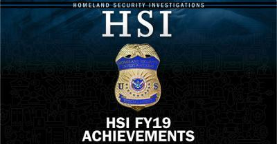 ICE HSI announces record-high number of criminal arrests in FY19