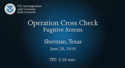 Operation Cross Check: Sherman, TX - June 20, 2019
