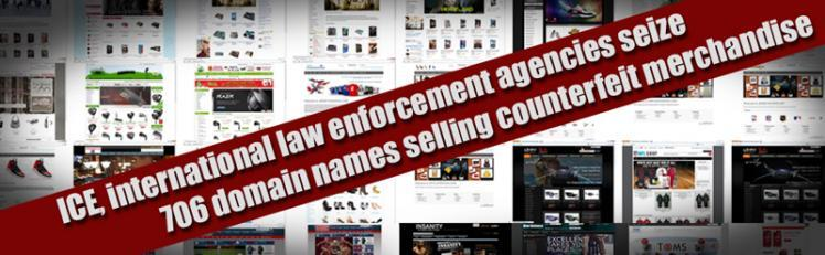 ICE, international law enforcement agencies seize 706 domain names selling counterfeit merchandise