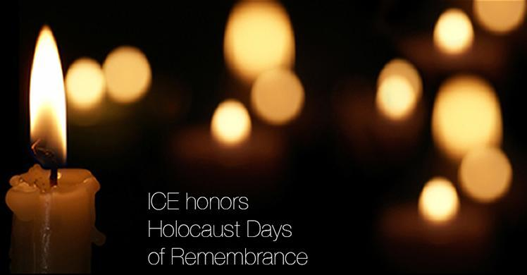 ICE honors Holocaust Days of Remembrance