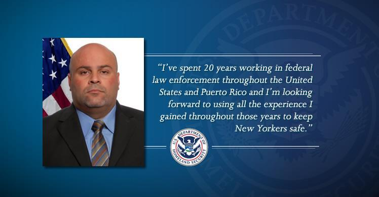 I've spent 20 years working in federal law enforcement throughout the United States and Puerto Rico and I'm looking forward to using all the experience I gained throughout those years to keep New Yorkers safe.