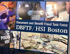 HSI Boston's Document and Benefit Fraud Task Force