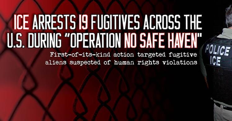 "ICE arrests 19 fugitives across US during ""Operation No Safe Haven"""