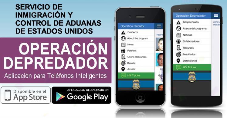 ICE amplía el alcance de la aplicación de 'teléfonos inteligentes' diseñada para localizar a depredadores de menores
